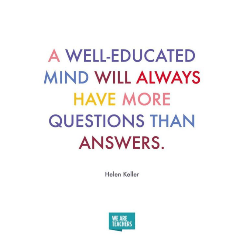 Questions are fuel for answers -- retirement quotes for teachers
