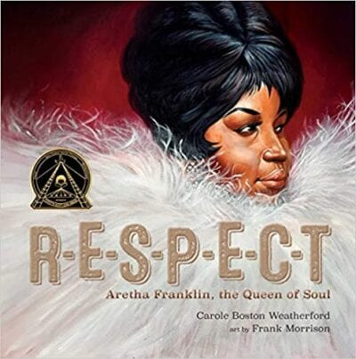 Book cover for Respect: Aretha Franklin, Queen of Soul as an example of music books for kids