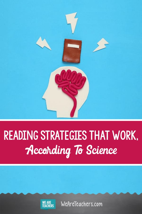 Reading Strategies That Work, According to Science