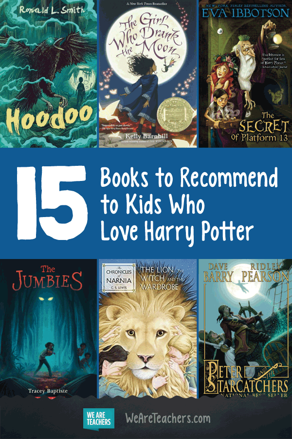 15 Books to Recommend to Kids Who Love Harry Potter