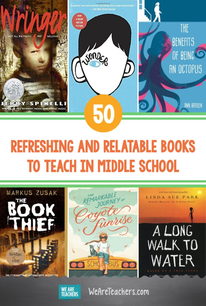 50 Refreshing and Relatable Books to Teach in Middle School