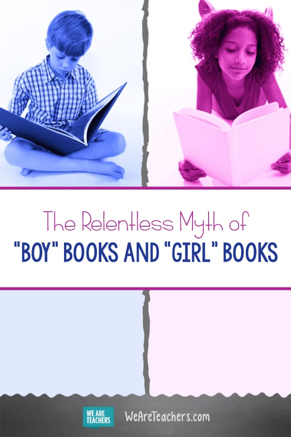 "The Relentless Myth of ""Boy"" Books and ""Girl"" Books"