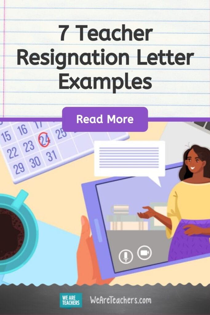 7 Teacher Resignation Letter Examples
