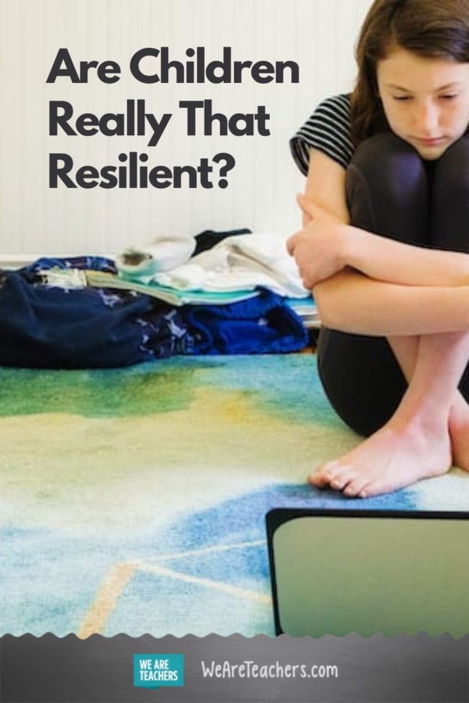 Are Children Really That Resilient?