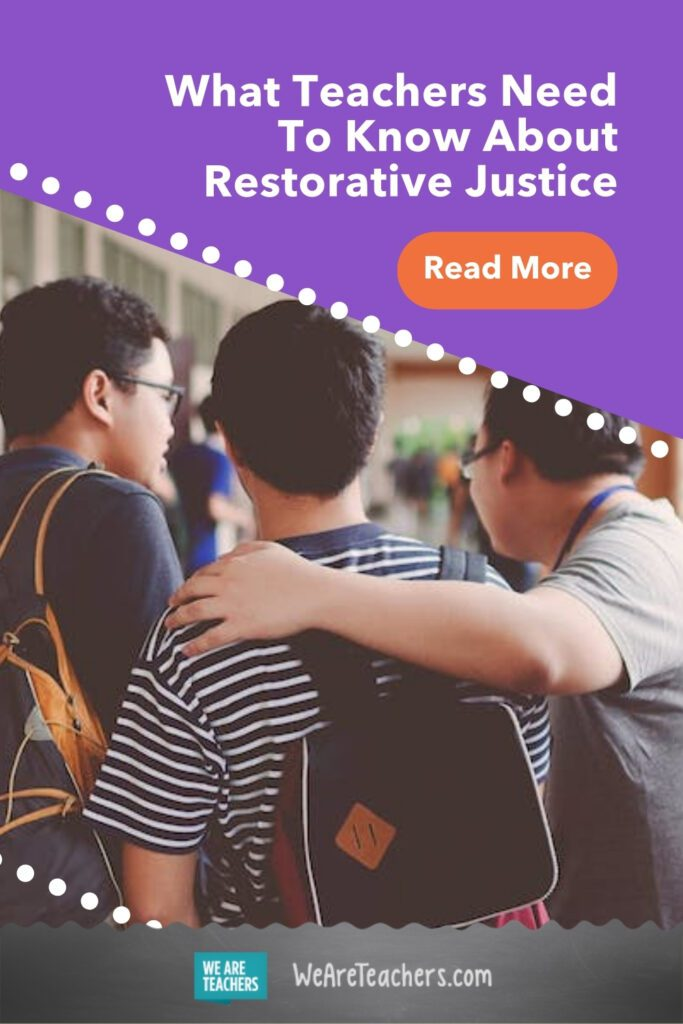 What Teachers Need To Know About Restorative Justice
