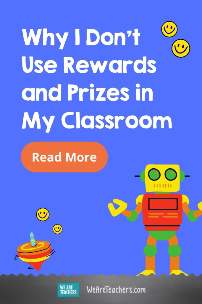 Why I Don't Use Rewards and Prizes in My Classroom