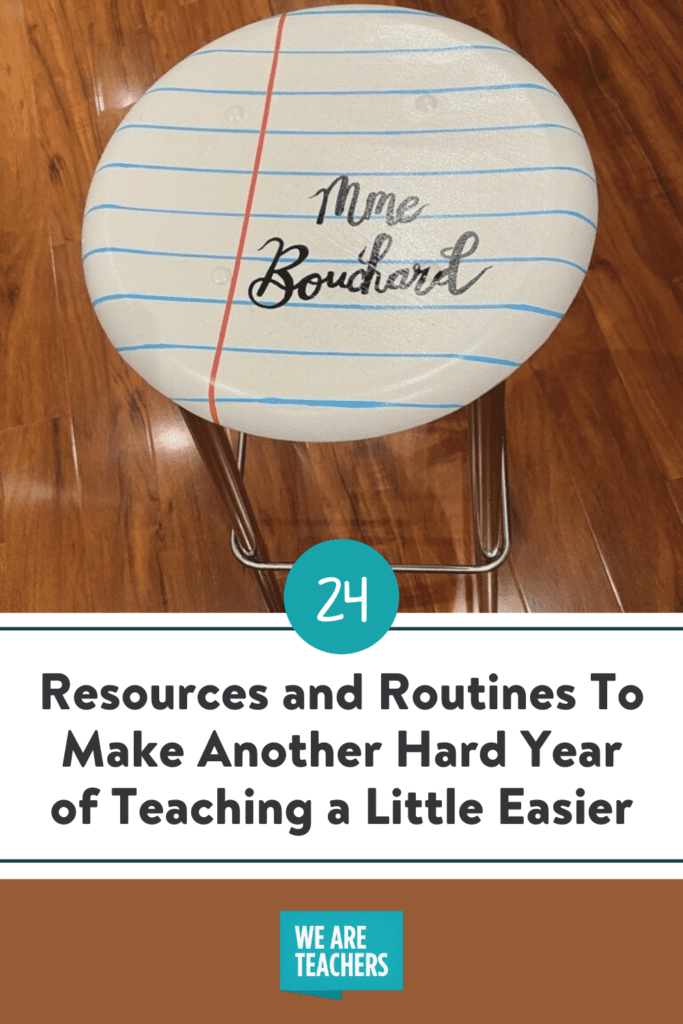 24 Resources and Routines To Make Another Hard Year of Teaching a Little Easier