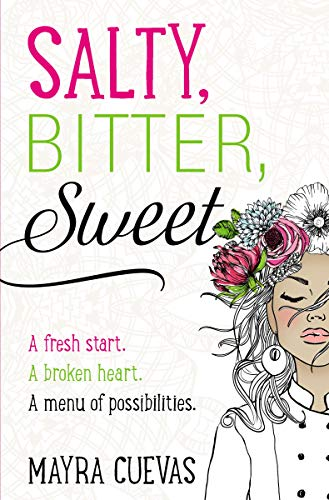 Salty, Bitter, Sweet book cover.