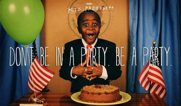 Kid President Robbie Novak YouTube thumbnail with words Don't Be In a Party. Be a Party.