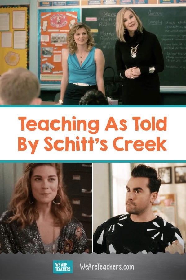Teaching As Told By Schitt's Creek