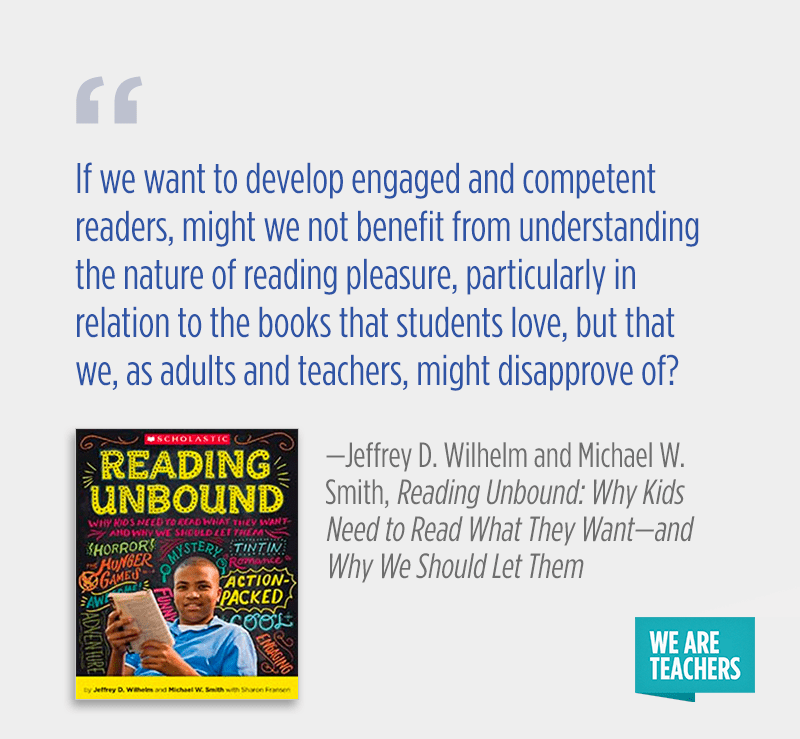 """If we want to develop engaged and competent readers, might we not benefit from understanding the nature of reading pleasure, particularly in relation to the books that students love, but that we, as adults and teachers, might disapprove of?"""