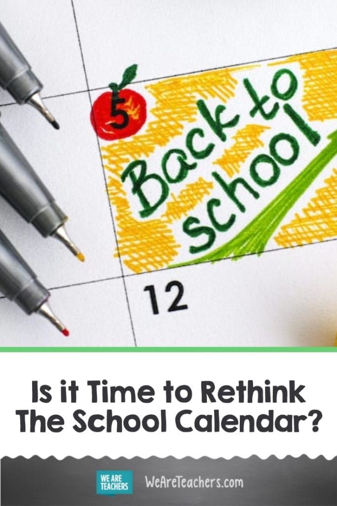 Is it Time to Rethink The School Calendar?