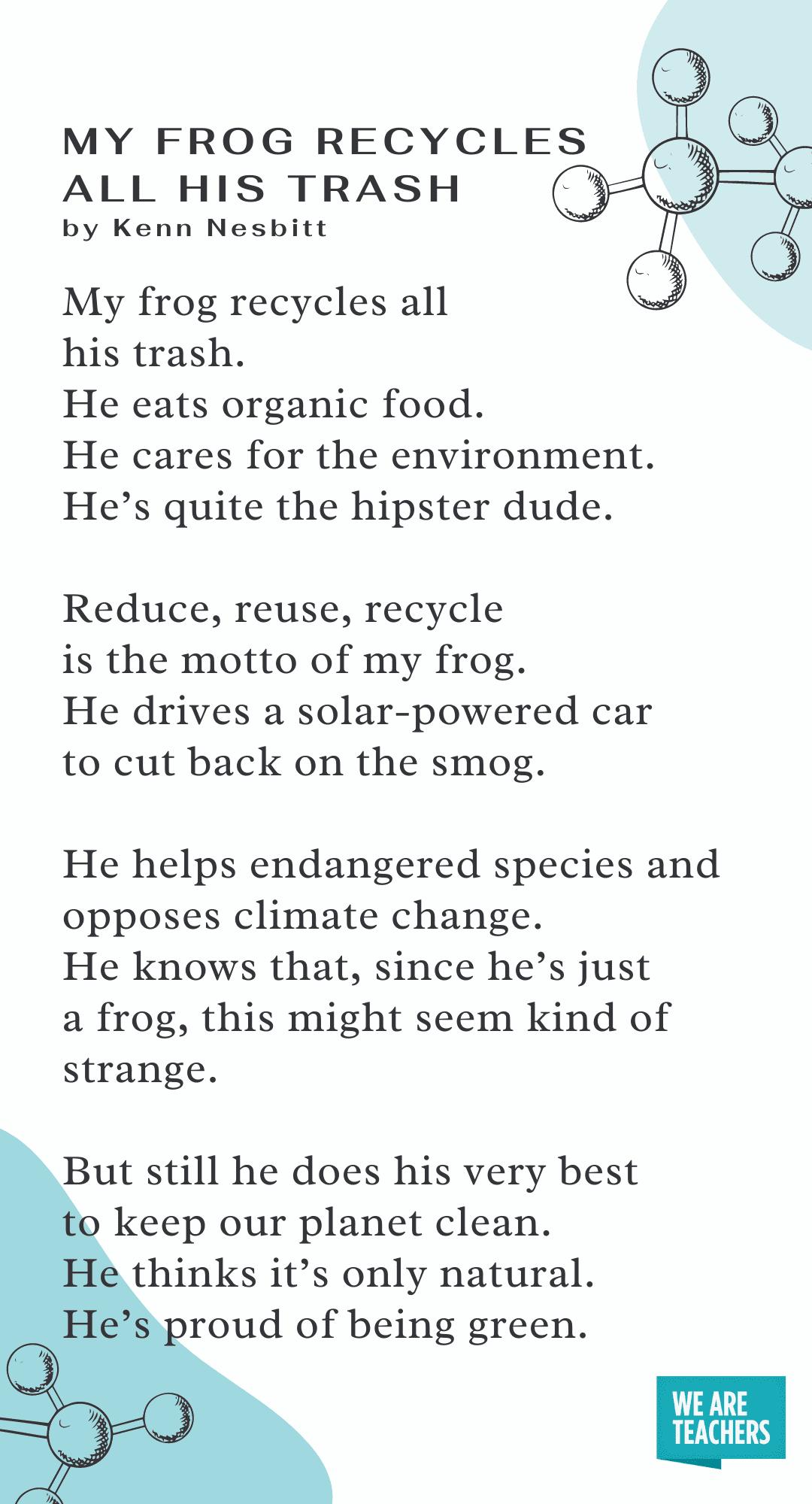My Frog Recycles All His Trash by Kenn Nesbitt
