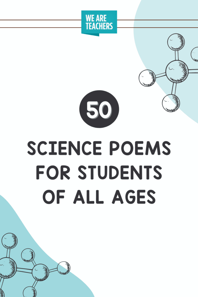 50 Science Poems for Students of All Ages