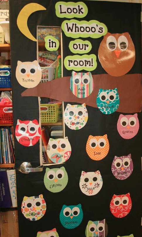 """Door decoration of owls labelled with names of students and the words """"look whooo's in our room!"""" -- classroom doors"""