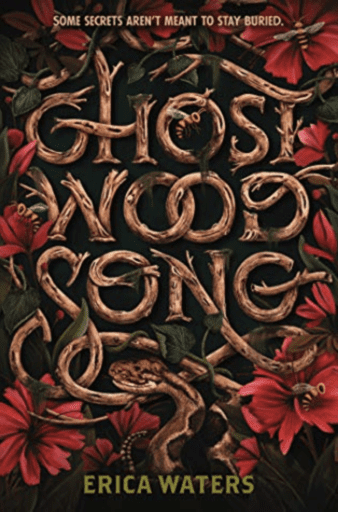 Ghost Wood Song (Summer Reading List)