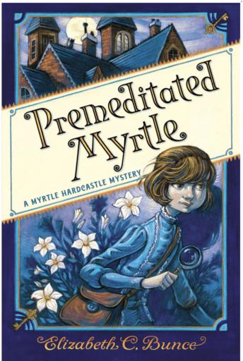 Premeditated Myrtle (Summer Reading List)