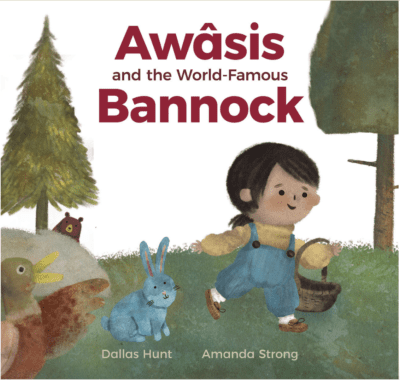 Awâsis and the World-Famous Bannock (Summer Reading List)