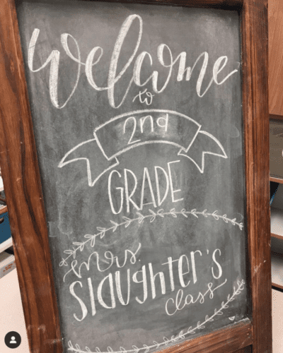 Beautiful chalk sign that reads Welcome to Second Grade