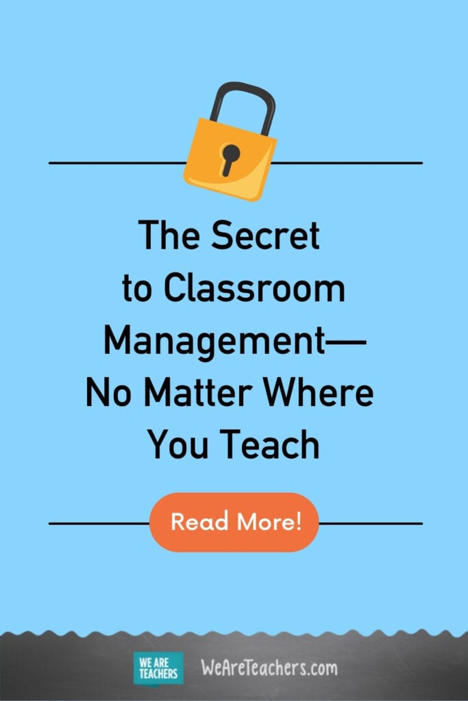 The Secret to Classroom Management—No Matter Where You Teach
