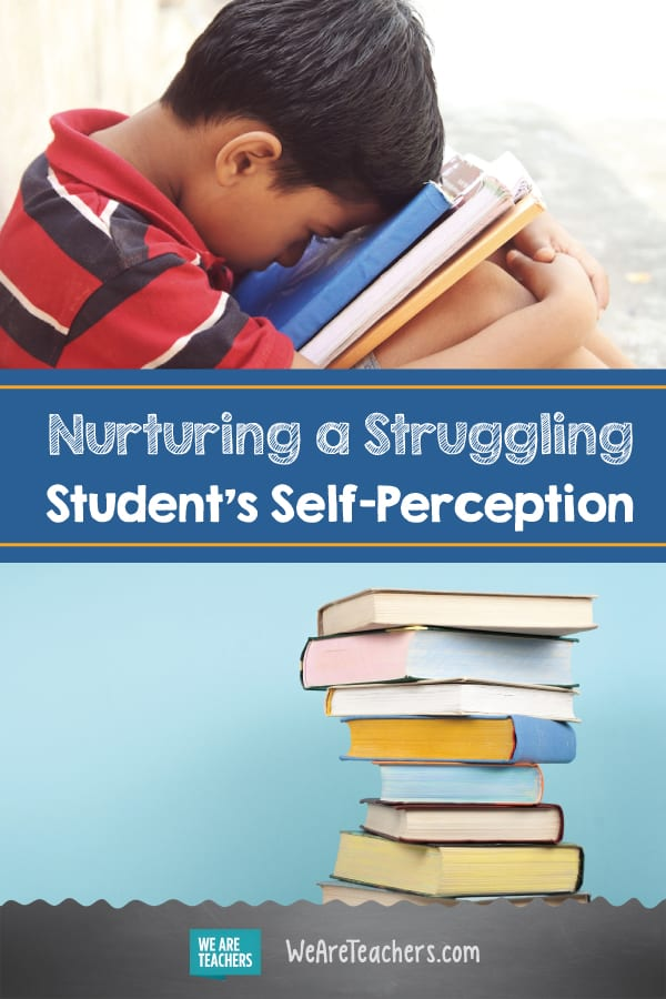 Nurturing a Struggling Student's Self-Perception