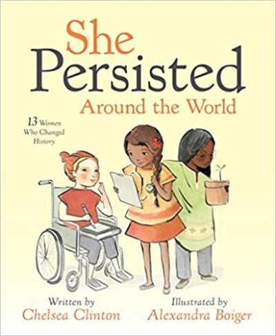 She Persisted Around the World: 13 Women Who Changed History book cover.