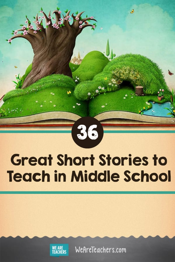 36 Great Short Stories to Teach in Middle School