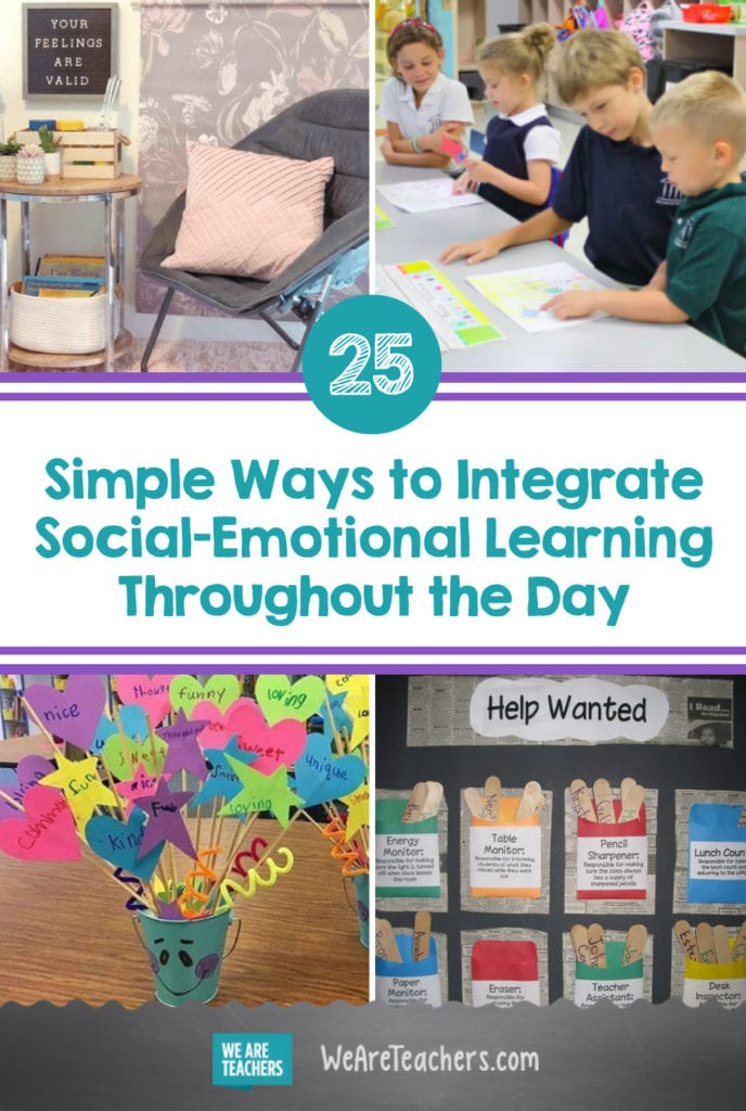 25 Simple Ways to Integrate Social-Emotional Learning Throughout the Day