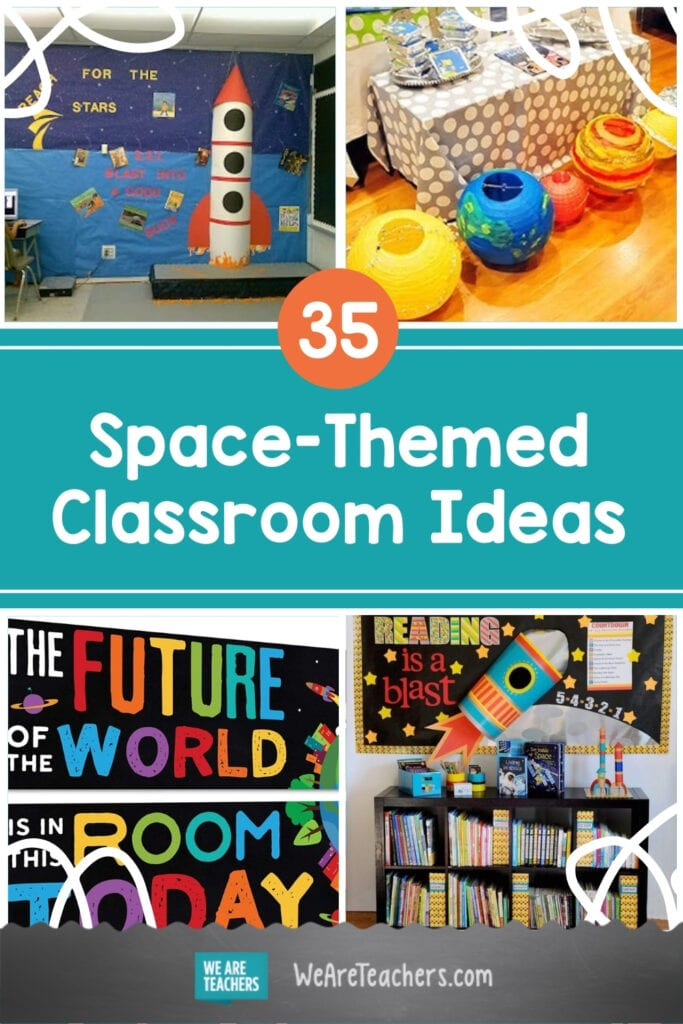 35 Out of This World Space-Themed Classroom Ideas
