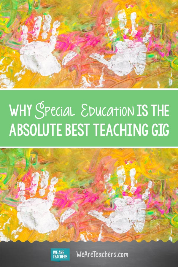 Why Special Education Is the Absolute Best Teaching Gig