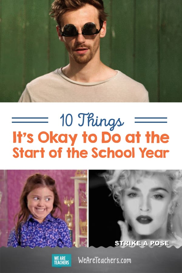 10 Things It's Okay to Do at the Start of the School Year