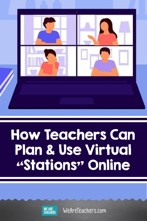 "How Teachers Can Plan & Use Virtual ""Stations"" Online"