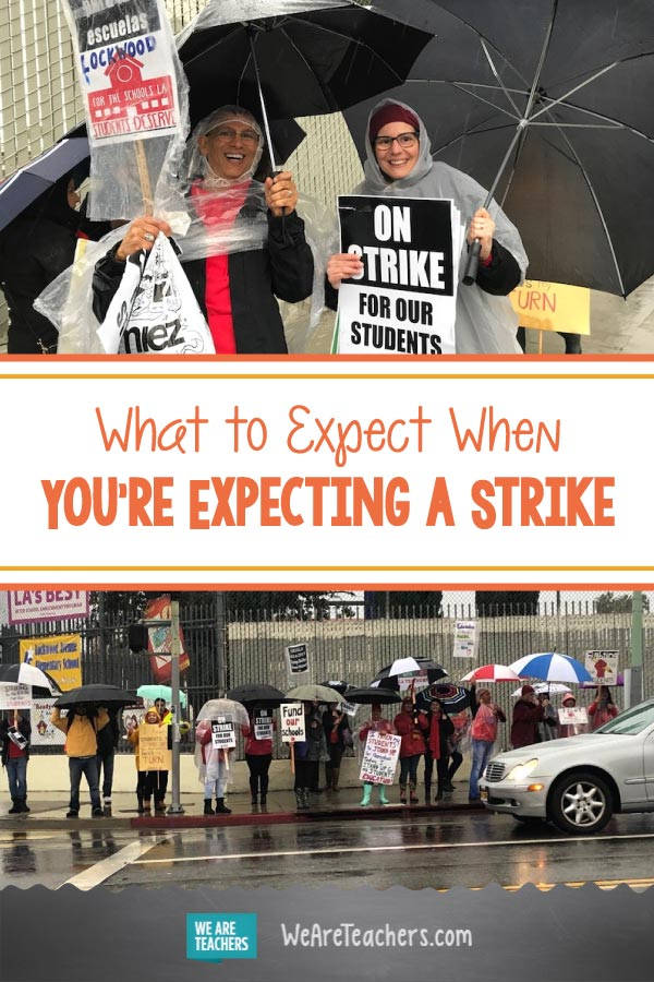 What to Expect When You're Expecting a Strike