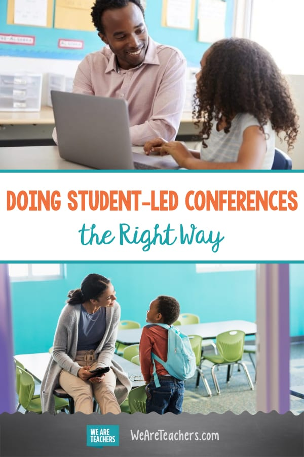 Doing Student-Led Conferences the Right Way