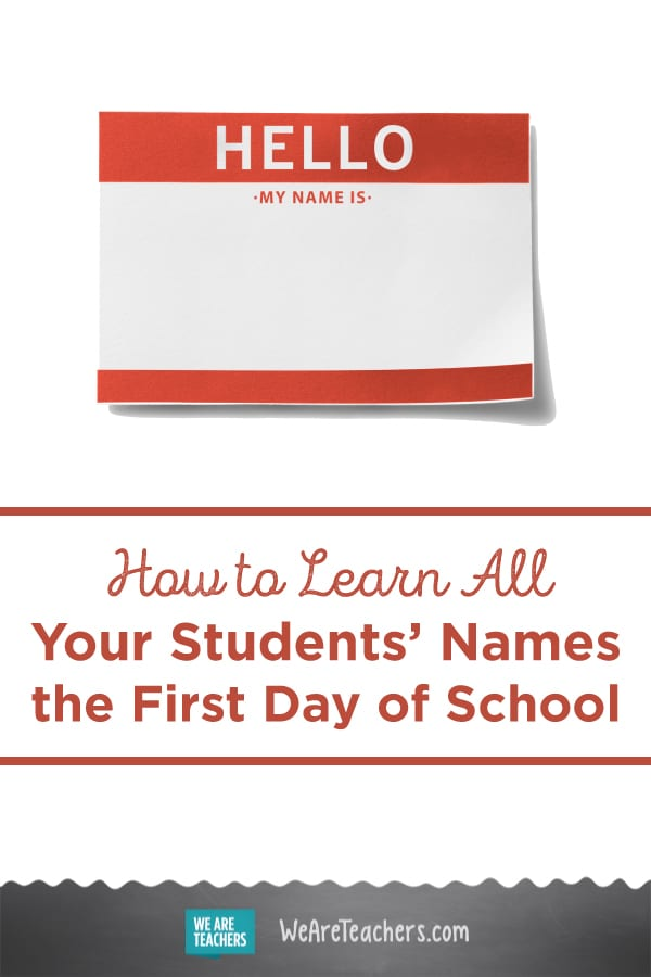 How to Learn All Your Students' Names the First Day of School