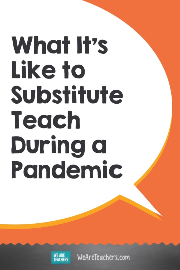 What It's Like to Substitute Teach During a Pandemic