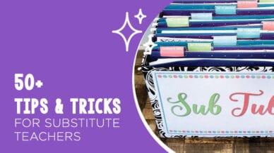 50 Tips & Tricks for Substitute Teachers