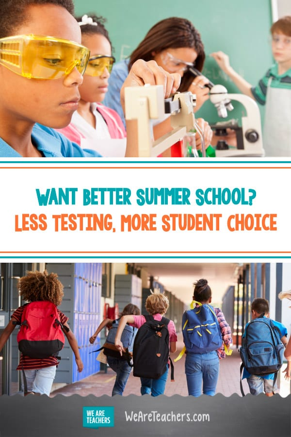 Want Better Summer School? Less Testing, More Student Choice