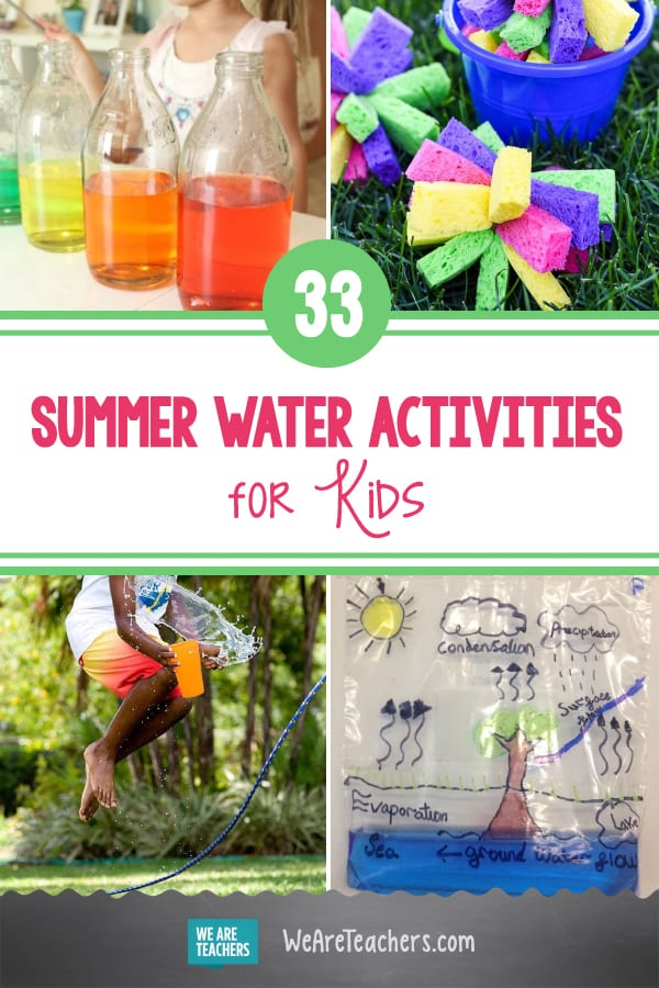 33 Splash-tastic Water Activities for Summertime Fun and Learning
