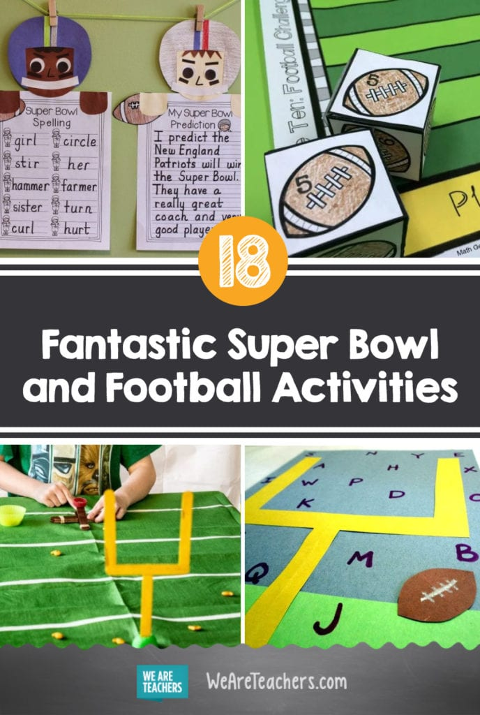 18 Fantastic Super Bowl and Football Activities For Your Teacher Playbook