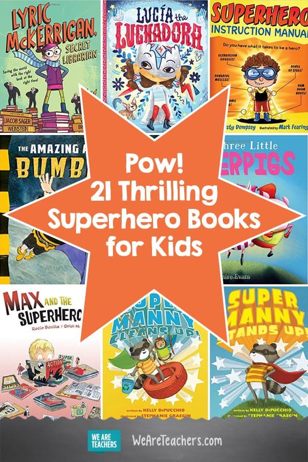 Pow! 21 Thrilling Superhero Books for Kids