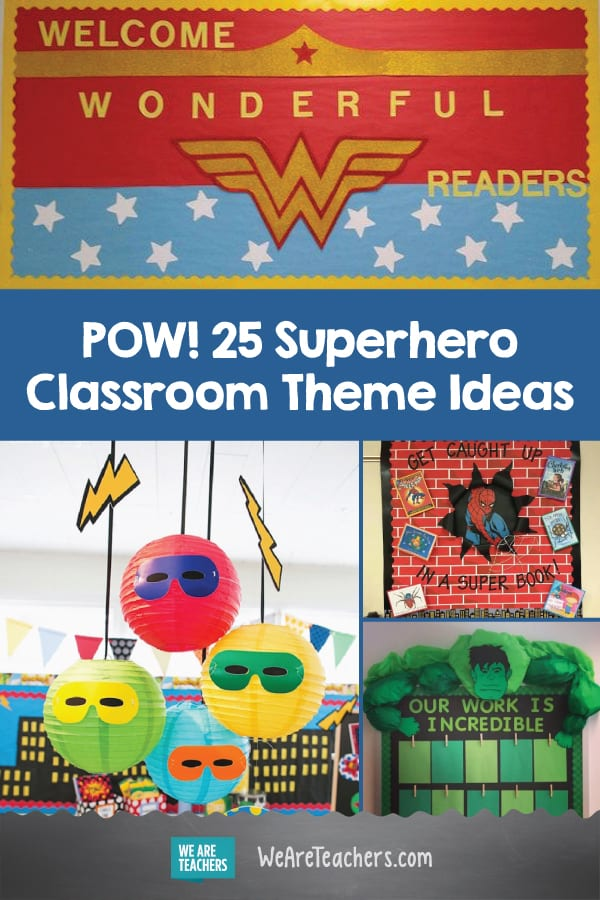 Superhero Classroom Theme Ideas From Weareteachers