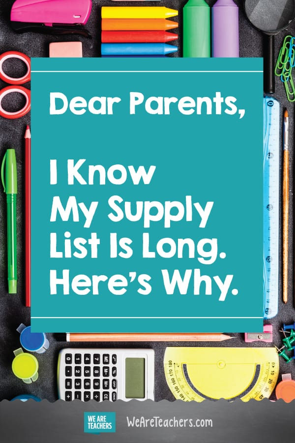 Dear Parents, I Know My Supply List Is Long. Here's Why.