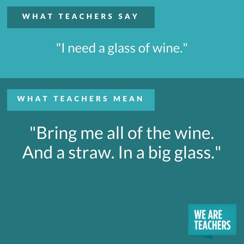 what teachers say about wine