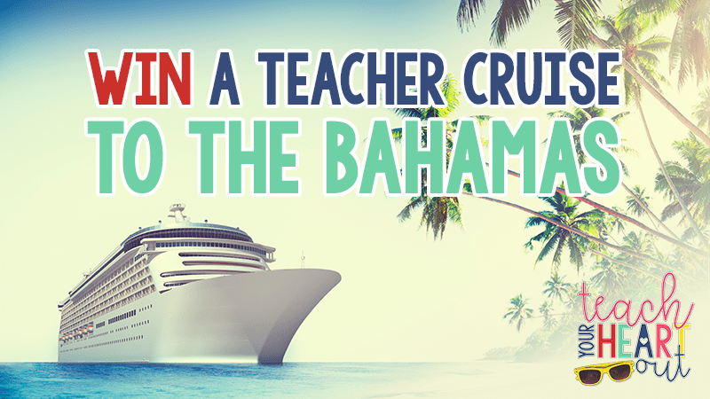 Win a Trip to the Bahamas on the Teach Your Heart Out Cruise - WeAreTeachers
