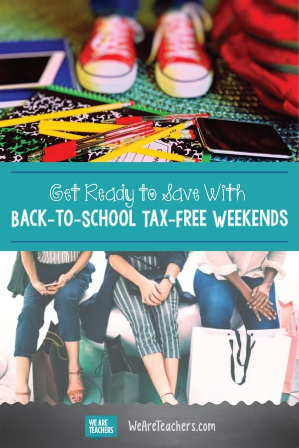 Get Ready to Save With Back-to-School Tax-Free Weekends