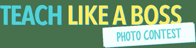 Teach-Like-A-Boss-Photo-Contest-Header