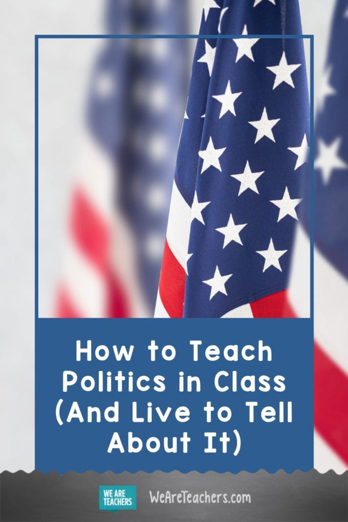 How to Teach Politics in Class (And Live to Tell About It)