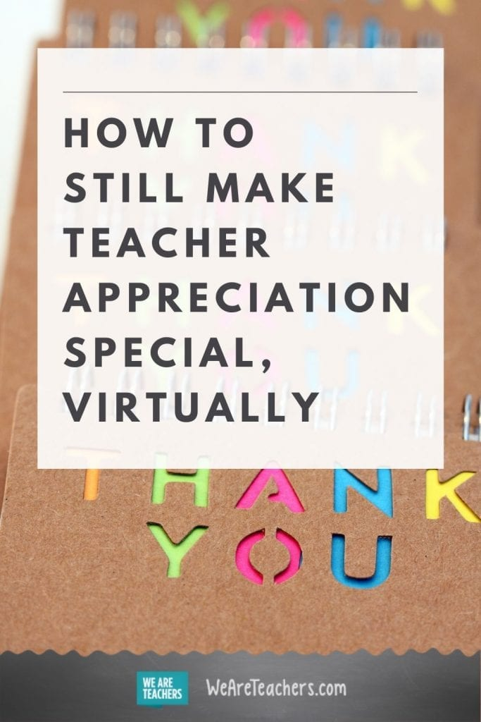 How to Still Make Teacher Appreciation Special, Virtually