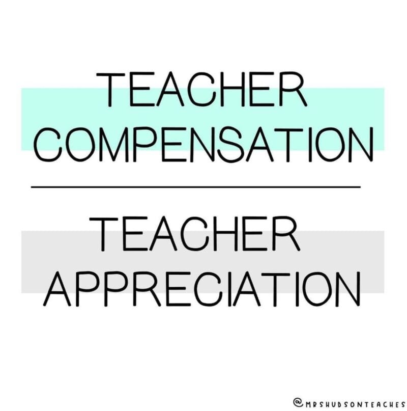 Teacher compensation over teacher appreciation